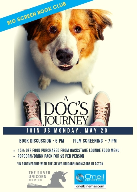 f57e37a7d0887e We ve partnered with O Neil Cinemas in Littleton to create the Big Screen  Book Club! Join us at 6 pm for a book discussion of A Dog s Journey by W.  Bruce ...